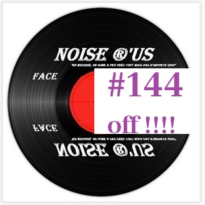 Noise R Us  #144 Off !